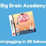 Big Brain Academy - Gehirnjogging in 60 Sekunden